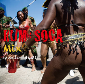 RUM + SOCA Mix / selector HEMO (MIX CD)