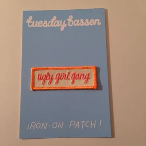 TUESDAY BASSEN UGLY GIRL GANG patch