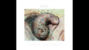 ACL - Holy Ghost  CD