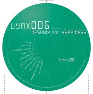 uyax 006 【 Despair and happiness 】Pre-Album(mp3/