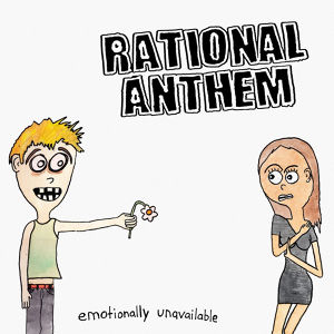 rational anthem / emotionally unavailable cd