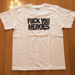 FUCK YOU HEROES 1stロゴ Tシャツ - ホワイト