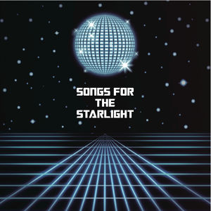【FC限定!特典付】Album「SONGS FOR THE STARLIGHT」