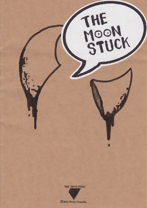 THE MOON STUCK 00 [zine]