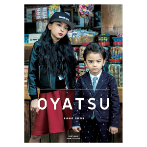 OYATSU -Bloody Cheeky- vol.082 Fall and Winter 2016