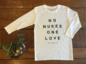 【SALE】NO NUKES ONE LOVE  3/4sleeve T-shirts