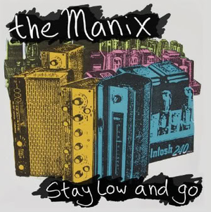 the manix / stay low and go cd