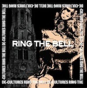DE-CULTURES - RING THE BELL  CD