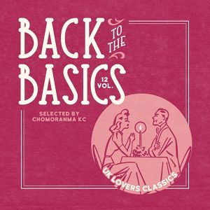 BACK TO THE BASICS Vol.12   UK LOVERS CLASSICS