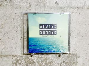 ALWAYS SUMMER / Sailing Your Life