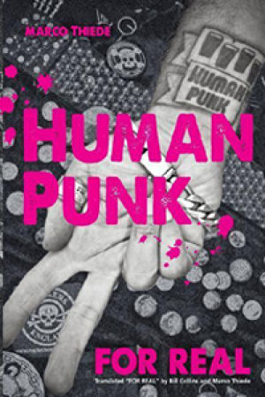 Human Punk : For Real MARCO THIEDE(著) - book