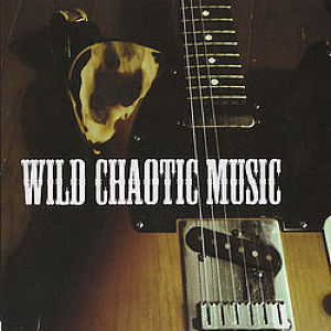WILD CHAOTIC MUSIC