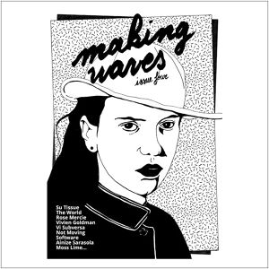 Making Waves Zine #4 / Rosa Vertov