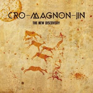 【CD】Cro-Magnon-Jin - The New Discovery