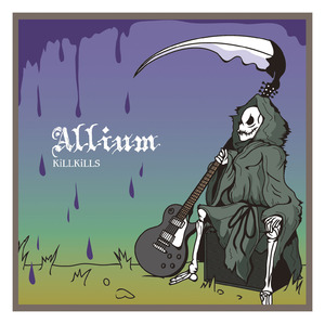 KiLLKiLLS/Allium【CD】