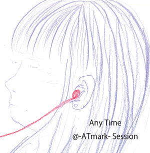 【CD】「Any Time」/ @-ATmark- Session