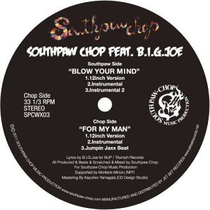 "Southpaw Chop Vinyl 12"" + CD single ""BLOW YOUR MIND/FOR MY MAN""LIMITED300"
