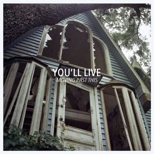 """You'll Live - Moving Past This 12"""" (DL付)"""