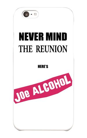 【受注生産】iPhone6 / 6s対応「NEVER MIND THE REUNION HERE'S JOE ALCOHOL」ホワイト iPhoneケース
