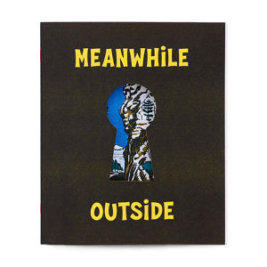 """BEHOLDER """"Meanwhie Outside"""" Art Book"""