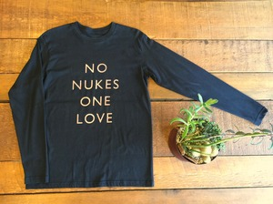 NO NUKES ONE LOVE  L/S T-shirts