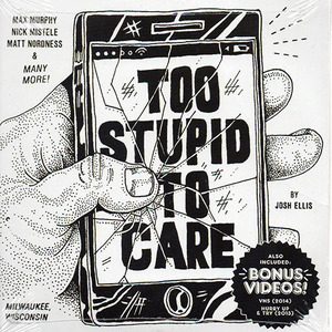TOO STUPID TO CARE SK8 DVD