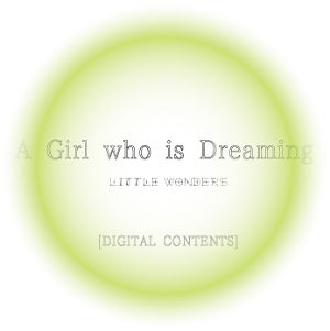 A Girl who is Dreaming【データ配信】