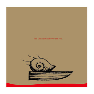 CD「The Distant Land over the sea (常夜海)」
