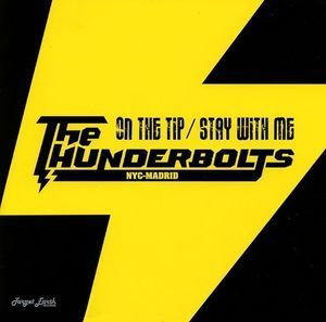 The Thunderbolts  ‎– On The Tip  7""