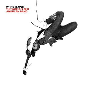 [CD]White Reaper / The World's Best American Band