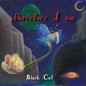 , therefore I am