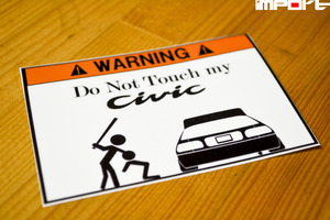 Do not touch my Civic Sticker