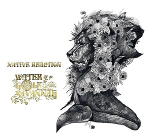 【Vo.DAIソロ作品】 Native Reaction (CD) / WATERHOLE SAVANNAH