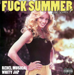 FUCK SUMMER vol.1