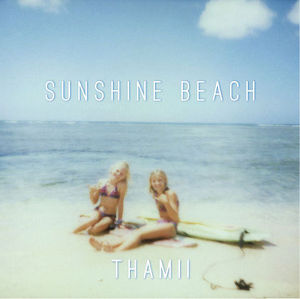 THAMII / SUNSHINE BEACH