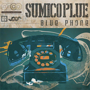 SUMICO PLUE - BLUE PHONE (CD)