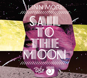 Linn Mori / Sail To The Moon (digipack)