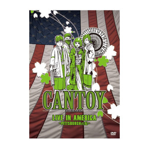 CANTOY/LIVE IN AMERICA -PITTSBURGHの乱-【DVD】
