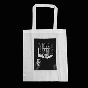 VIOLENT FEMALE TOTE BAG