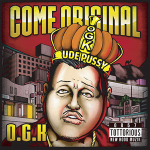 O.G.K - COME ORIGINAL (CD)
