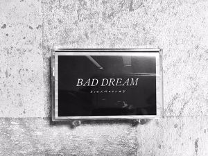 KICKASSRAY / Bad Dream (テープ、DLコード付)