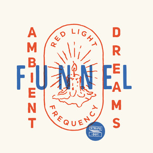 DJ Funnel 「Ambient Dreams - red light frequency-」