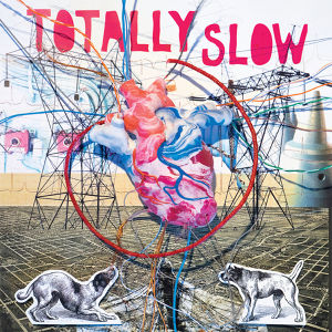"""totally slow / bleed out 12"""""""