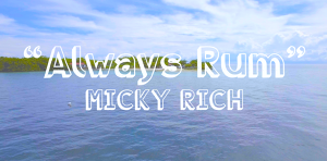Always Rum / MICKY RICH(2017)