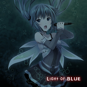 VOCALOID/UTAUオリジナルアルバム『Light of Blue』