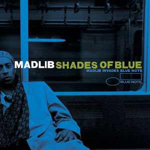 【LP】Madlib - Shades Of Blue: Madlib Invades Blue Note -180g White&Blue Vinyl