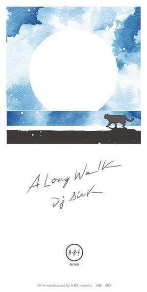 DJ SICK / A LONG WALK