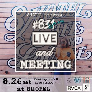 "8HOTEL presents  ""#831 LIVE and Meeting""チケット 男性"