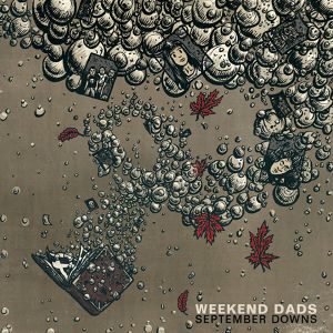 """weekend dads / september downs 12"""""""