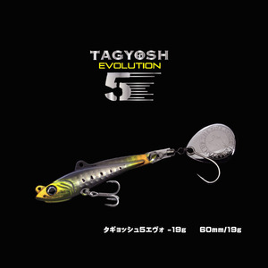TAGYOSH5 EVOLUTION – 19g